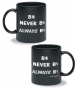 Ceramic Mug - Be sharp, never be flat, always be natural