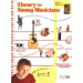 Theory for Young Musicians Book 1 Ages 8-12