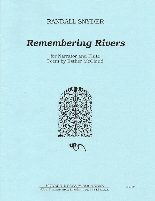 Snyder, R :: Remembering Rivers
