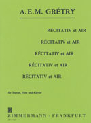 Gretry, A :: Recitativ et Air [Recitative and Air]