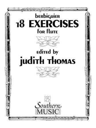 Berbiguier, BT :: 18 Exercises for Flute