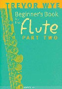 Wye, T :: Beginner's Book for the Flute - Part Two