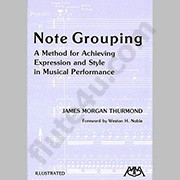 Note Grouping: A Method for Achieving Expression and Style in Musical Performance