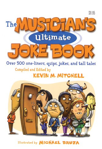 The Musician's Ultimate Joke Book