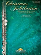 Traditional :: Christmas Jubilation: 8 Sparkling Selections for Flute & Piano