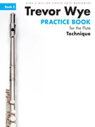 Wye, T :: Practice Book for the Flute - Volume 2: Technique