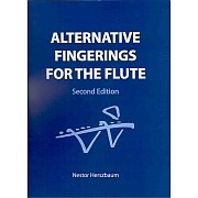 Alternative Fingerings for the Flute Second Edition