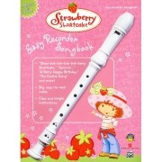 Strawberry Shortcake: Easy Recorder Songbook