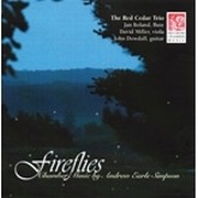 Fireflies - Chamber Music by Andrew Earle Simpson