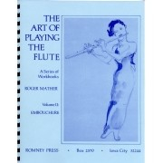 The Art of Playing the Flute - Volume II: Embouchure